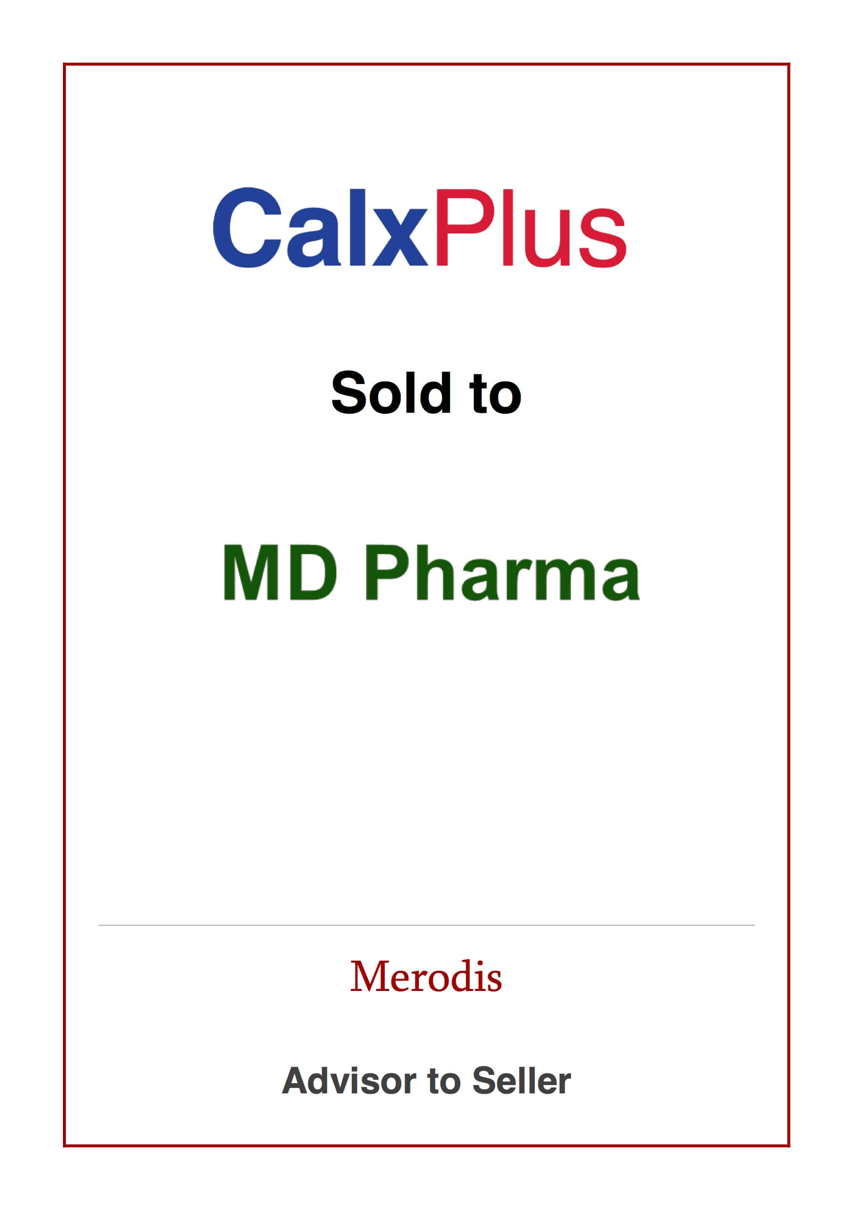 Merodis executes the trade sale of Calxx Laboratories to MD Pharma