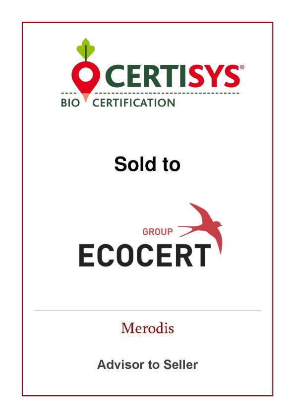 Merodis advises Certisys' shareholders on the sale to Ecocert Group